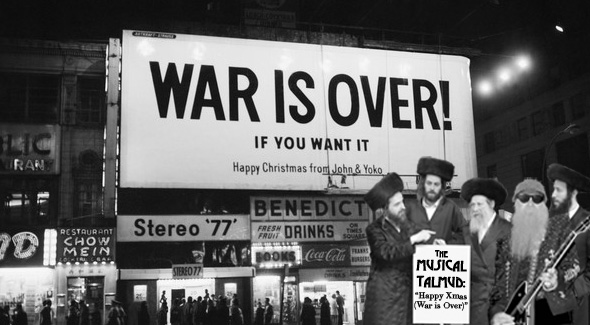 The Musical Talmud: Happy Xmas (War Is Over)