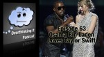 Episode 63: Osama Bin Laden Loves Taylor Swift