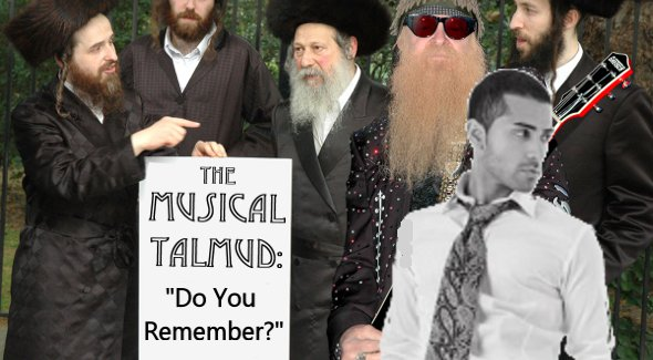 The Musical Talmud: Do You Remember