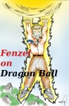 Fenzel on Dragonball #5: The Passage of Time