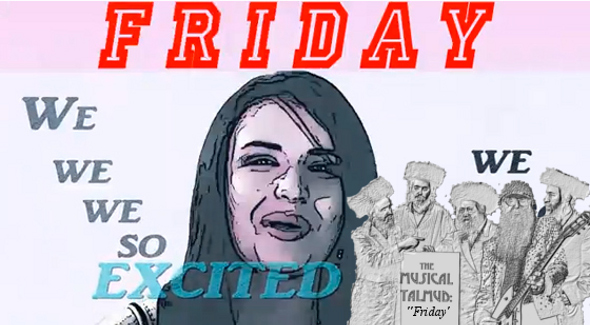 The Musical Talmud: Rebecca Black's Friday