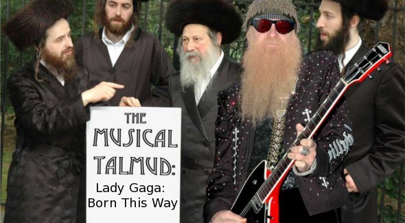Musical Talmud: Born This Way