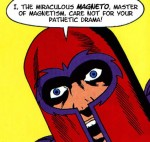 X-Men: F---ing Magnetos... How Do They Work?